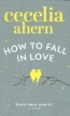 книга «How to Fall In Love»