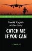 книга «Catch Me If You Can»