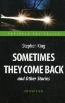книга «Sometimes they Come Back and Other Stories»