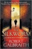 Robert Galbraith «Silkworm»