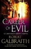 Robert Galbraith «Career of Evil»
