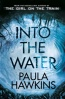 Paula Hawkins «Into the Water»